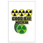 Good-bye Nuclear Large Poster