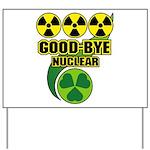 Good-bye Nuclear Yard Sign