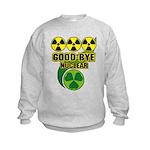 Good-bye Nuclear Kids Sweatshirt