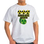Good-bye Nuclear Light T-Shirt