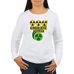 Good-bye Nuclear Women's Long Sleeve T-Shirt