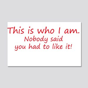 This is who I am - attitude 20x12 Wall Decal