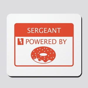Sergeant Powered by Doughnuts Mousepad