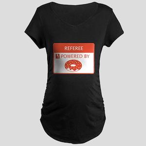 Referee Powered by Doughnuts Maternity Dark T-Shir