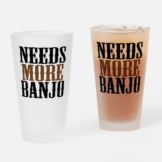 Needs More Banjo Drinking Glass