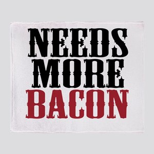 Needs More Bacon Throw Blanket