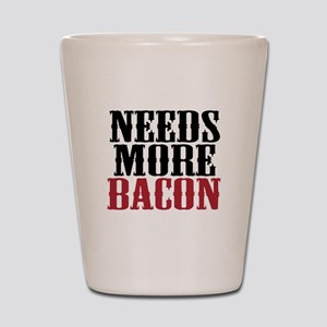 Needs More Bacon Shot Glass