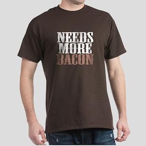Needs More Bacon Dark T-Shirt