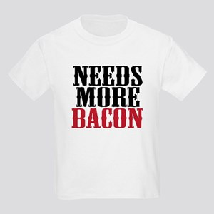 Needs More Bacon Kids Light T-Shirt