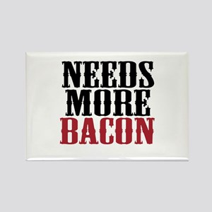 Needs More Bacon Rectangle Magnet