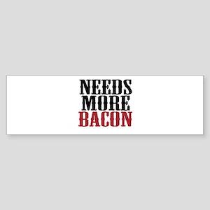 Needs More Bacon Sticker (Bumper)