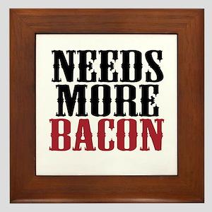 Needs More Bacon Framed Tile