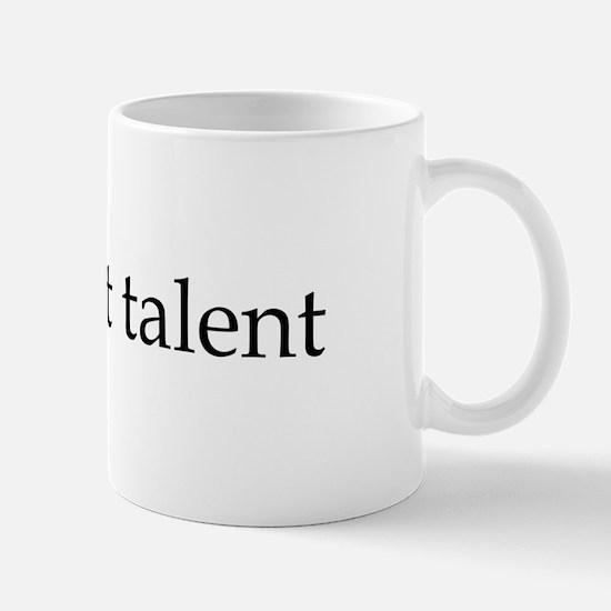 I've got talent Mug