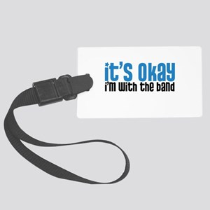 I'm with the Band Large Luggage Tag