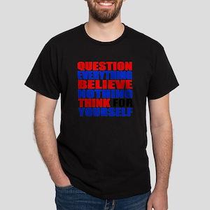 Question Everything Dark T-Shirt
