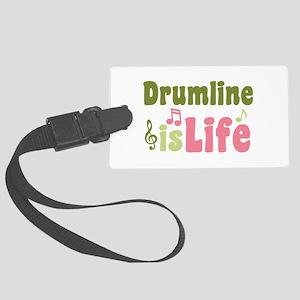 Drumline is Life Large Luggage Tag