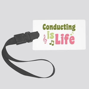 Conducting is Life Large Luggage Tag