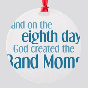 Band Mom Creation Round Ornament