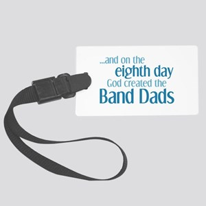 Band Dad Creation Large Luggage Tag