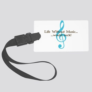 Life Without Music Large Luggage Tag