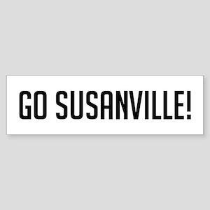 Go Susanville Bumper Sticker