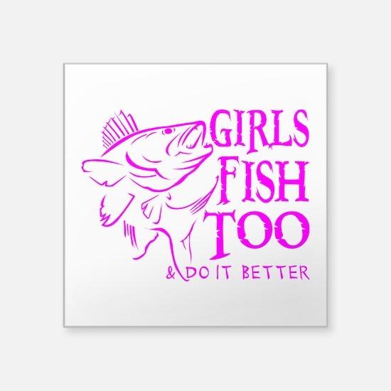 "GIRLS FISH TOO WALLEYE Square Sticker 3"" x 3&"