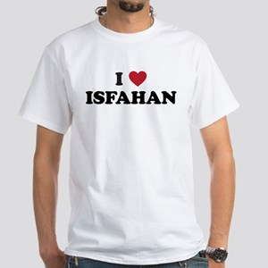 I Love Isfahan White T-Shirt