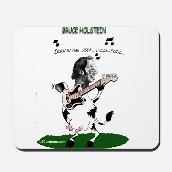 Bruce Holstein Born In The USDA Mousepad