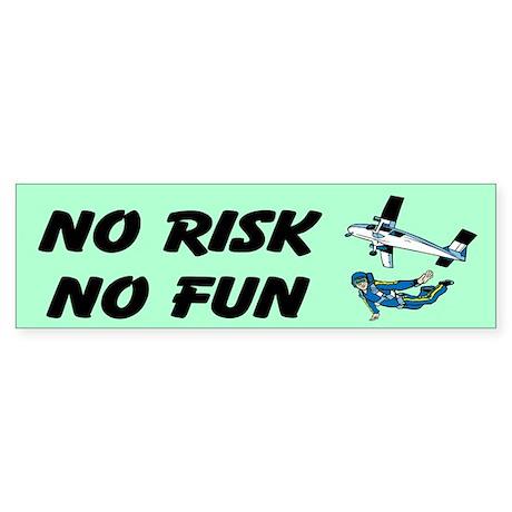No Risk No Fun Sticker (Bumper)