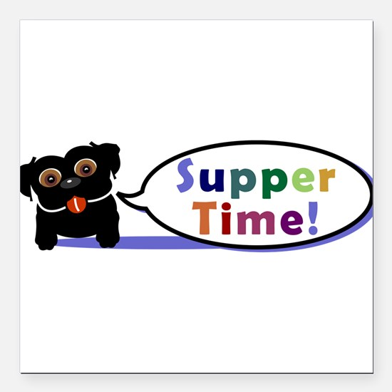 """supperTime.png Square Car Magnet 3"""" x 3"""""""