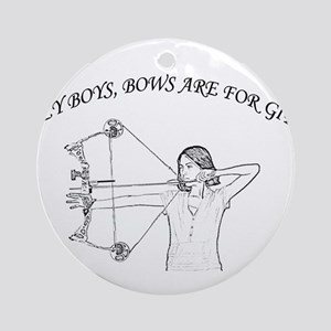 Bows are for girls Ornament (Round)