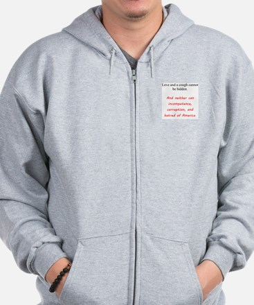 Love And a Cough Zip Hoodie