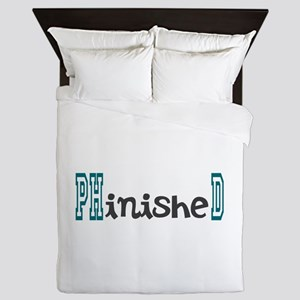 PhinisheD Queen Duvet