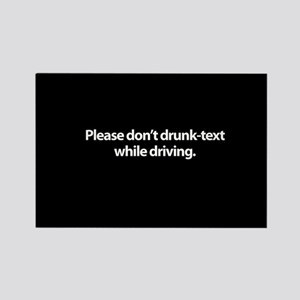 Please don't drunk-text while driving Rectangle Ma