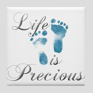 Life is Precious Tile Coaster