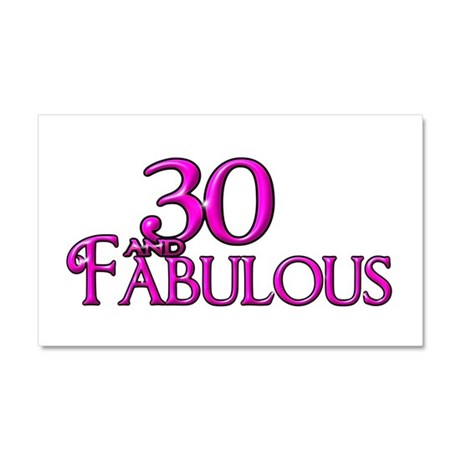 30 and Fabulous Car Magnet 20 x 12