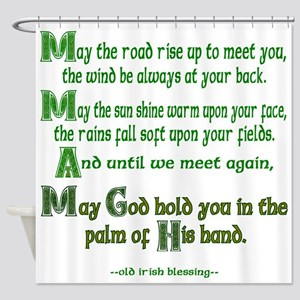 "Irish Blessing ""May the Road"" Shower Curtain"