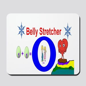 Belly Stretcher Mousepad