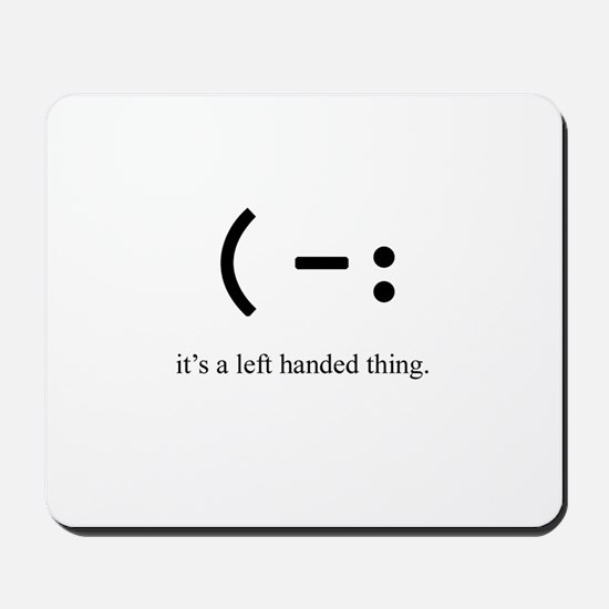 left handed Mousepad