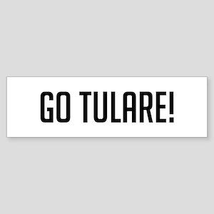 Go Tulare Bumper Sticker