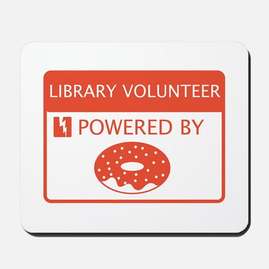 Library Volunteer Powered by Doughnuts Mousepad