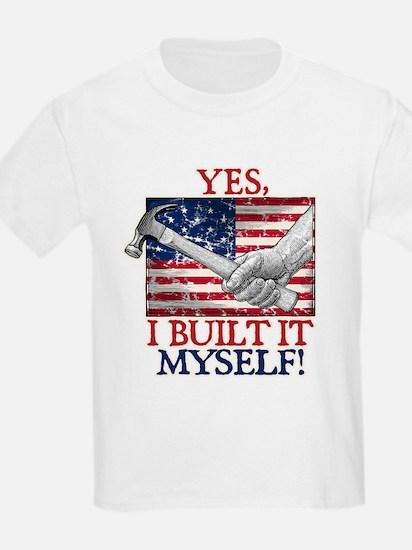 Built It Myself T-Shirt