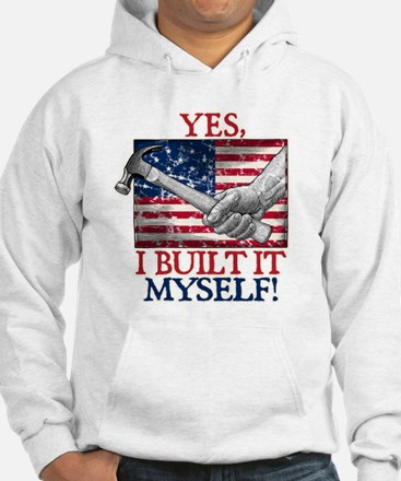 Built It Myself Hoodie