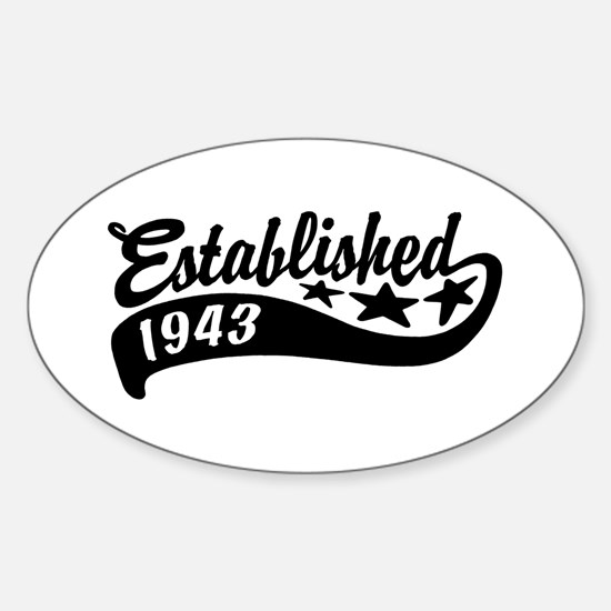 Established 1943 Sticker (Oval)