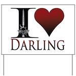 I Heart Darling Yard Sign