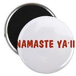 Namaste Ya'll Magnet