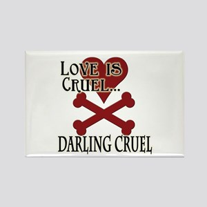 Love is Cruel Rectangle Magnet