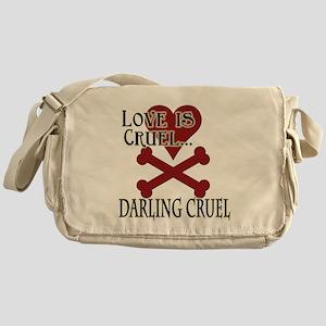 Love is Cruel Messenger Bag