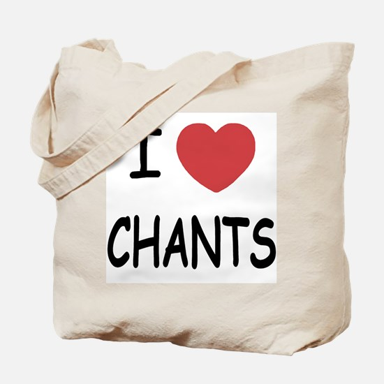 I heart chants Tote Bag