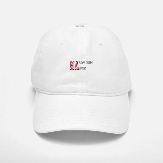 Masterfully Done Baseball Baseball Cap